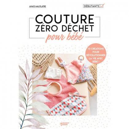 Couture Zéro déchet pour bébé - Anaïs Malfilatre