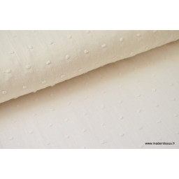 Tissu coton plumetis oeko tex ecru au mètre