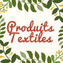 Produits textiles